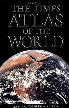The Times Atlas of the World: Tenth Comprehensive Edition 9780812932652