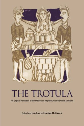 The Trotula: An English Translation of the Medieval Compendium of Women's Medicine 9780812218084