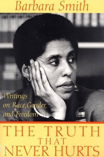 Truth That Never Hurts : Writings on Race, Gender and Freedom