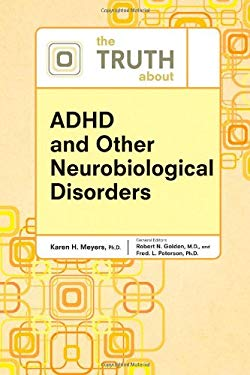 The Truth about ADHD and Other Neurobiological Disorders 9780816076369