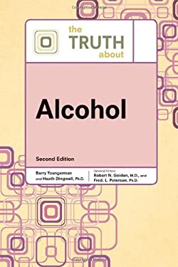 The Truth about Alcohol 9780816076390