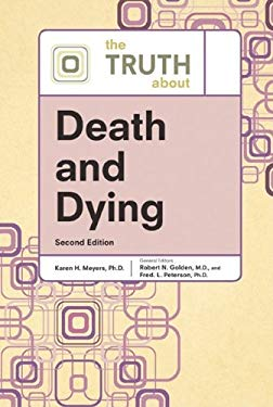 The Truth about Death and Dying 9780816076314