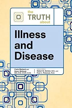 The Truth about Illness and Disease 9780816076352