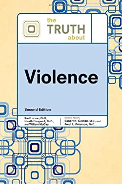 The Truth about Violence 9780816076444
