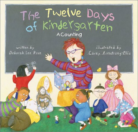 The Twelve Days of Kindergarten: A Counting Book 9780810945128