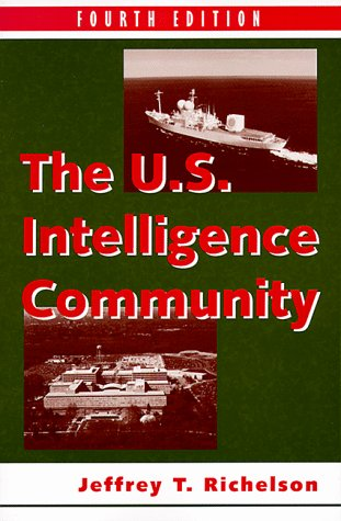 The U.S. Intelligence Community 4e: Fourth Edition 9780813368931