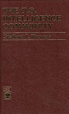 The U.S. Intelligence Community 9780819130983