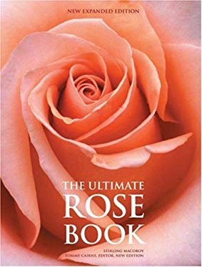 The Ultimate Rose Book 9780810994102