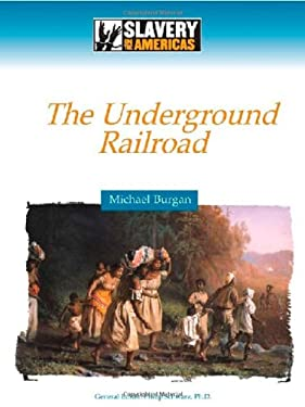 The Underground Railroad 9780816061372