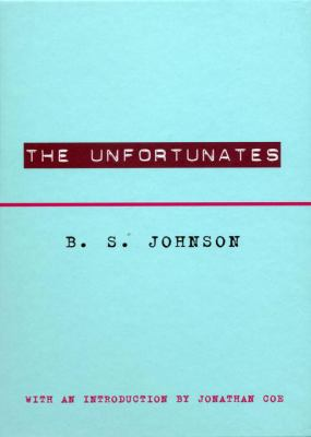 The Unfortunates 9780811217439