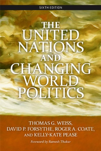The United Nations and Changing World Politics 9780813344355