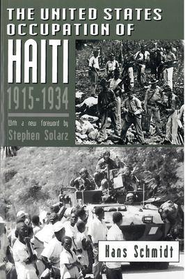 The United States Occupation of Haiti, 1915-1934 9780813522036