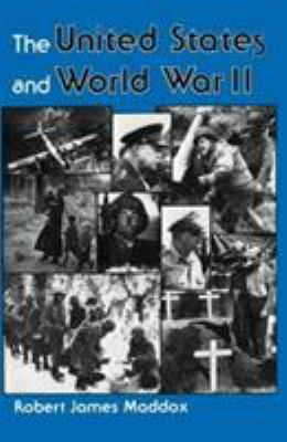 The United States and World War II 9780813304373