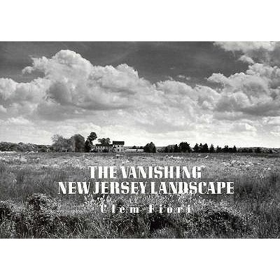 The Vanishing New Jersey Landscape 9780813520919
