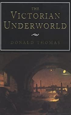 The Victorian Underworld 9780814782385