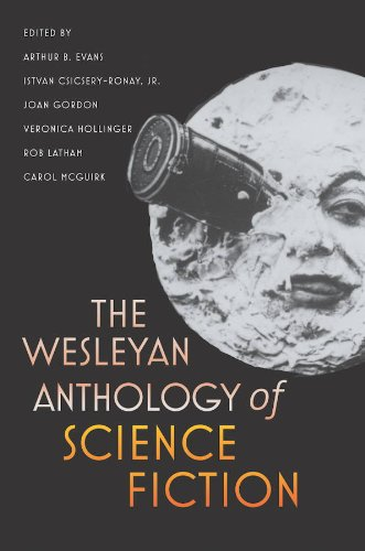 The Wesleyan Anthology of Science Fiction 9780819569554