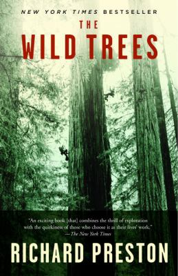 The Wild Trees: A Story of Passion and Daring 9780812975598