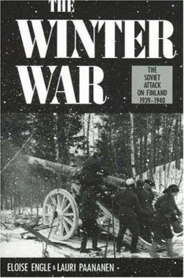 The Winter War: The Soviet Attack on Finland, 1939-1940 9780811724333