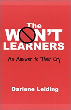 The Won't Learners: An Answer to Their Cry 9780810843172