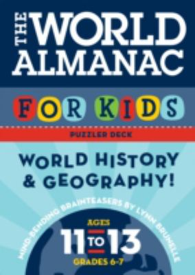 The World Almanac for Kids Puzzler Deck: World History and Geography: Ages 11-13, Grades 6-7 9780811852814