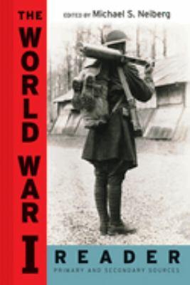 The World War I Reader 9780814758335