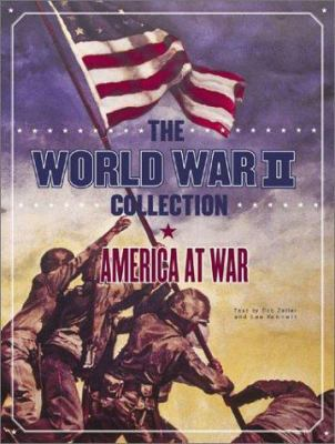 The World War II Collection: America at War [With 27 Artifacts, Satin Ribbon and 48 Page Booklet]