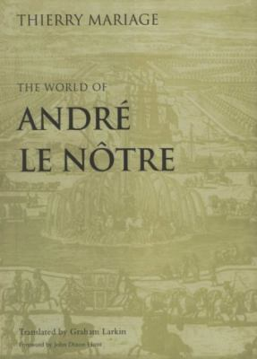 The World of Andre Le Notre 9780812234688