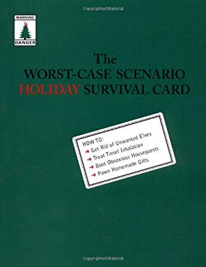 The Worst-Case Scenario Holiday Survival Cards: Unwanted Elves 9780811837040