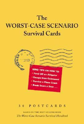 The Worst-Case Scenario Survival Cards: 30 Postcards 9780811832069