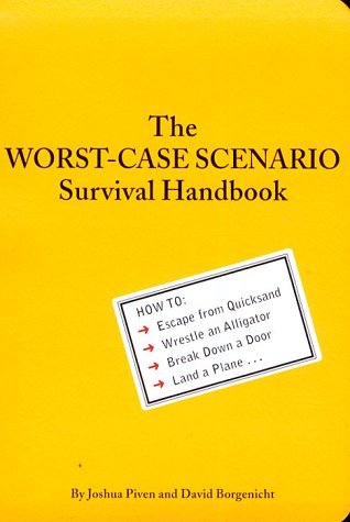 The Worst-Case Scenario Survival Handbook 9780811825559