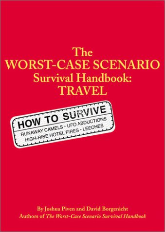 The Worst-Case Scenario Survival Handbook: Travel 9780811831314