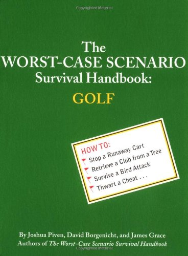 The Worst-Case Scenario Survival Handbook: Golf 9780811834605
