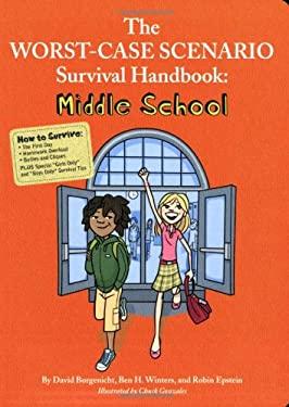 The Worst-Case Scenario Survival Handbook: Middle School 9780811868648
