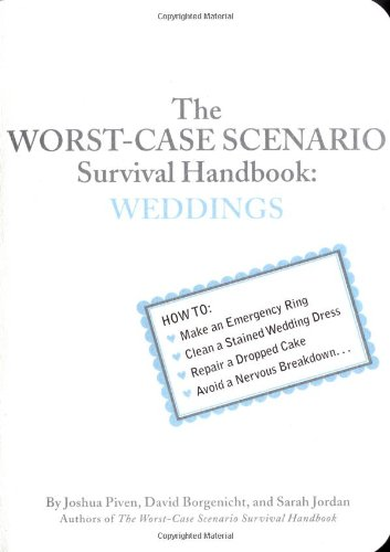 The Worst-Case Scenario Survival Handbook: Weddings 9780811845373
