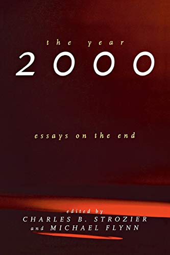 The year 2000 essays on the end