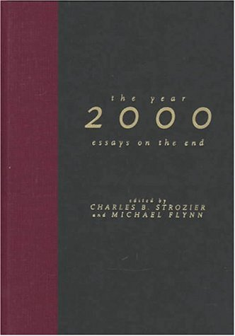 The Year 2000: Essays on the End 9780814780305
