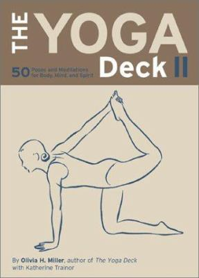 The Yoga Deck II: 50 Poses and Meditations for Body, Mind, and Spirit 9780811836555