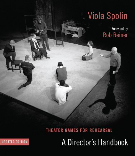 Theater Games for Rehearsal: A Director's Handbook 9780810127494