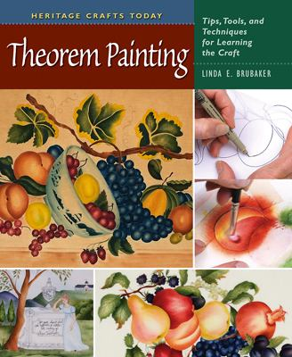 Theorem Painting: Tips, Tools, and Techniques for Learning the Craft 9780811704755