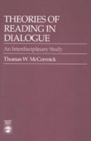 Theories of Reading in Dialogue: An Interdisciplinary Study 9780819171696