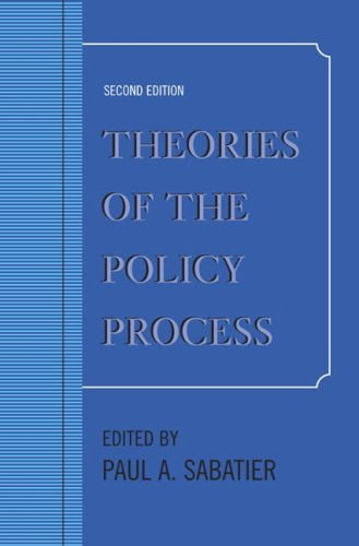 Theories of the Policy Process 9780813343594
