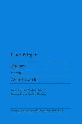 Theory of the Avant-Garde 9780816610686