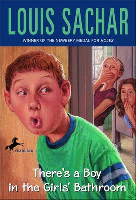 There 39 S A Boy In The Girls 39 Bathroom By Louis Sachar Reviews Description More Isbn
