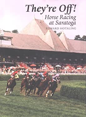 They're Off!: Horse Racing at Saratoga 9780815603504