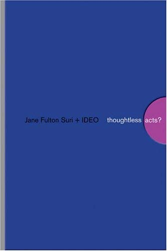 Thoughtless Acts?: Observations on Intuitive Design 9780811847759