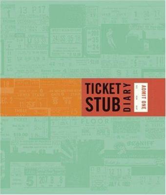 Ticket Stub Diary 9780811854894
