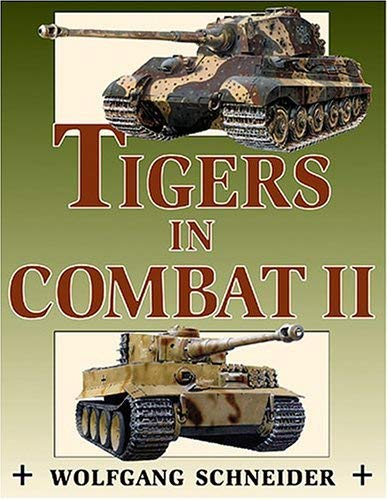 Tigers in Combat: Vol.2 9780811732031
