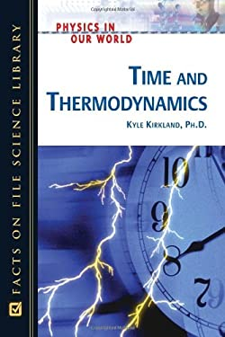 Time and Thermodynamics 9780816061136
