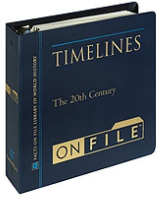 Timelines on File& #153; , Volume 3: The 20th Century 9780816043064