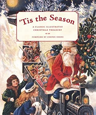 'Tis the Season: A Classic Illustrated Christmas Treasury 9780811837682